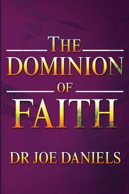 The Dominion of Faith (Paperback)