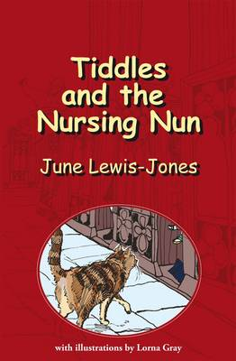 Tiddles and the Nursing Nun (Paperback)