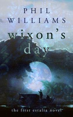 Wixon's Day 2017 - Estalia 1 (Paperback)