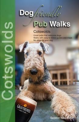 Dog Friendly Pub Walks: Cotswolds - Dog Friendly Pub Walks (Paperback)