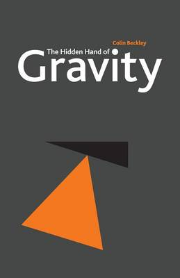 The Hidden Hand of Gravity (Paperback)