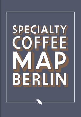 Berlin Coffee Map (Paperback)