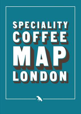 Speciality Coffee London Map (Paperback)
