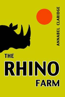 The Rhino Farm (Paperback)