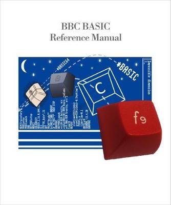 BBC BASIC Reference Manual (Paperback)