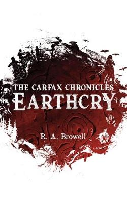 Earthcry - The Carfax Chronicles 1 (Paperback)