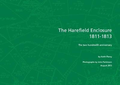 The Harefield Enclosure 1811-1813: The two hundredth anniversary (Paperback)