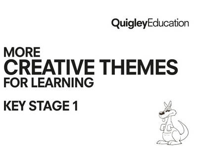 More Creative Themes for Learning Key Stage 1 2015