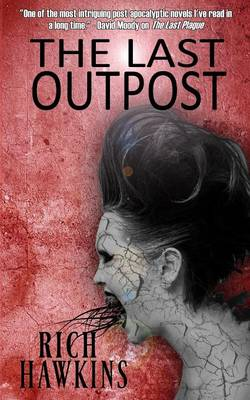 The Last Outpost (Paperback)