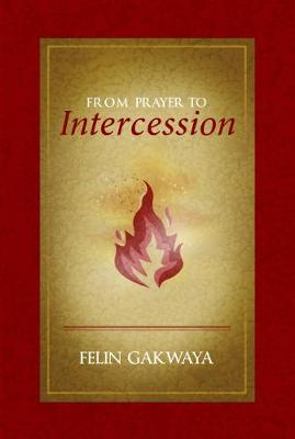 Prayer to Intercession (Paperback)