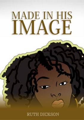 Made in His Image (Paperback)