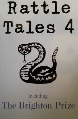 Rattle Tales: No.4: Including the Brighton Prize (Paperback)