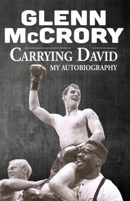 Carrying David: My Autobiography (Hardback)