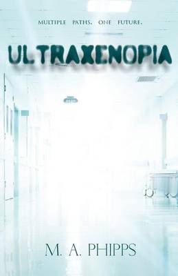 Ultraxenopia: Volume I - Project W.A.R. (Paperback)