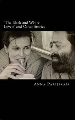 'The Black and White Lovers' and Other Stories (Paperback)