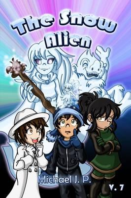 The Snow Alien - The Snow Alien 7 (Paperback)