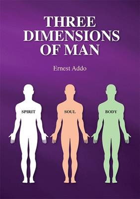 The Three Dimensions of Man (Paperback)