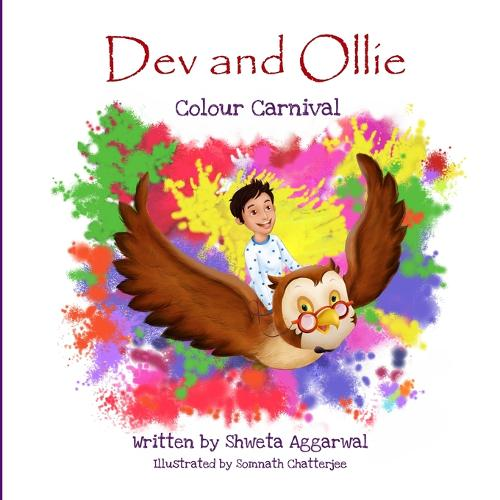Dev and Ollie: Book 2: Colour Carnival (Paperback)