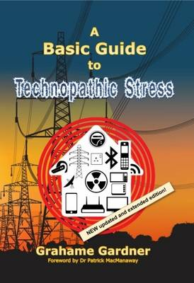 A Basic Guide to Technopathic Stress (Paperback)