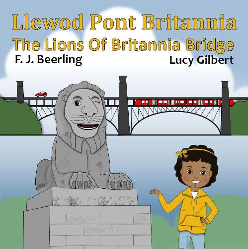 Llewod Pont Britannia / The Lions of Britannia Bridge (Paperback)