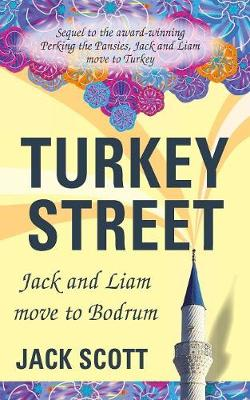 Turkey Street: Jack and Liam Move to Bodrum (Paperback)