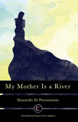 My Mother is a River (Paperback)