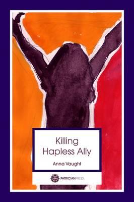Killing Hapless Ally (Paperback)