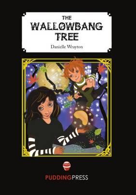 The Wallowbang Tree (Paperback)
