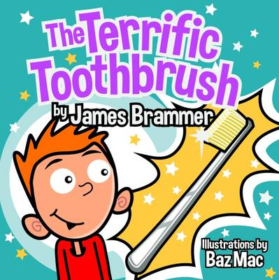 The Terrific Toothbrush (Paperback)