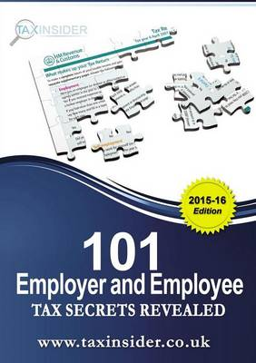 101 Employer and Employee Tax Secrets Revealed 2015/16 (Paperback)