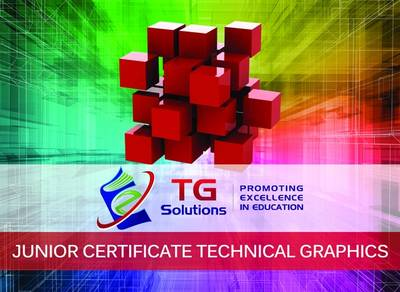 TG Solutions - Junior Certificate Technical Graphics (Paperback)
