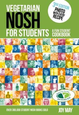 Vegetarian NOSH for Students: A Fun Student Cookbook - Photo with Every Recipe - Vegetarian Society Approved - NOSH (Paperback)