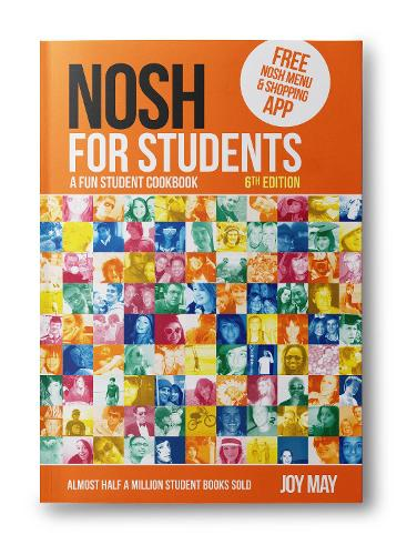 NOSH for Students: A Fun Student Cookbook - Photo with Every Recipe (Paperback)