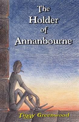 The Holder of Annanbourne (Paperback)