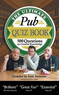 The Ultimate Pub Quiz Book: 500 Questions on General Knowledge (Paperback)