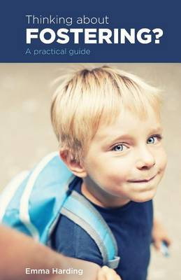 Thinking About Fostering?: A Practical Guide (Paperback)