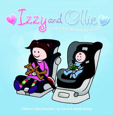 Izzy and Ollie Click Click, Buckle Up Quick (Paperback)