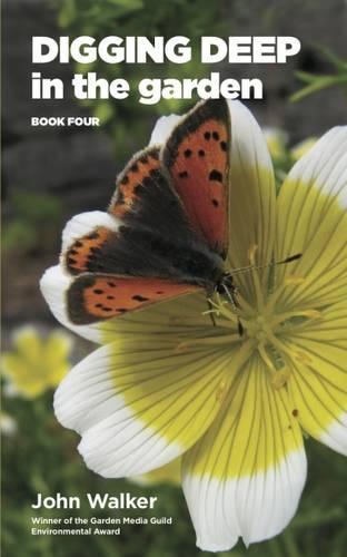 Digging Deep in the Garden: Book Four - Digging Deep in the Garden 4 (Paperback)