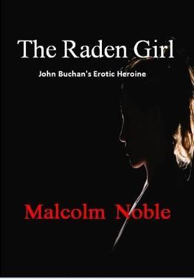 The Raden Girl: John Buchan's Erotic Heroine (Paperback)