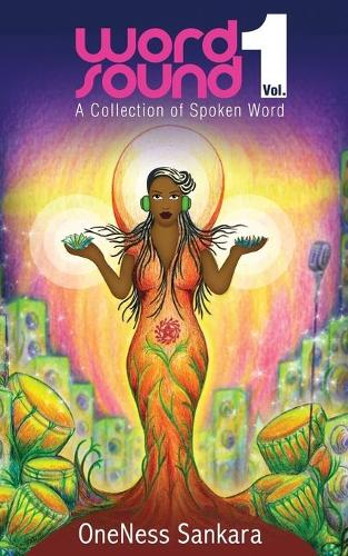 Word-Sound: Volume 1: A Collection of Spoken Word (Paperback)