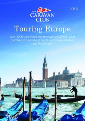 Touring Europe 2016 - Caravan Europe (Paperback)