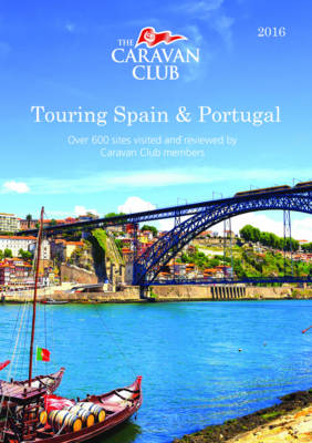 Touring Spain & Portugal 2016 - Caravan Europe (Paperback)