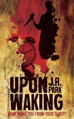 Upon Waking (Paperback)