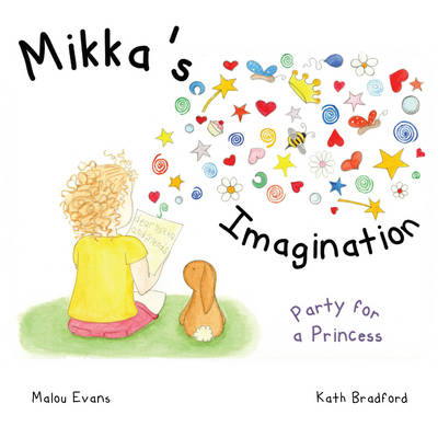 Mikka's Imagination: Book 1: Party for a Princess (Paperback)