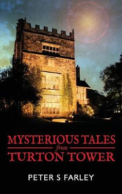 Mysterious Tales from Turton Tower (Hardback)