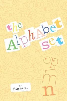 The Alphabet Set (Paperback)