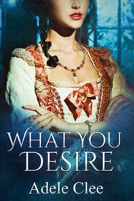 What You Desire - Anything for Love 1 (Paperback)