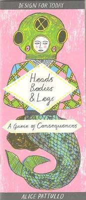 Heads, Bodies & Legs: A Game of Consequences (Paperback)