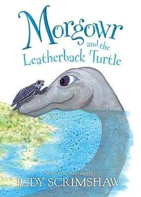 Morgowr and the Leatherback Turtle (Paperback)