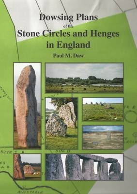 Dowsing Plans of Stone Circles and Henges in England (Paperback)
